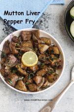 Mutton Liver Pepper fry