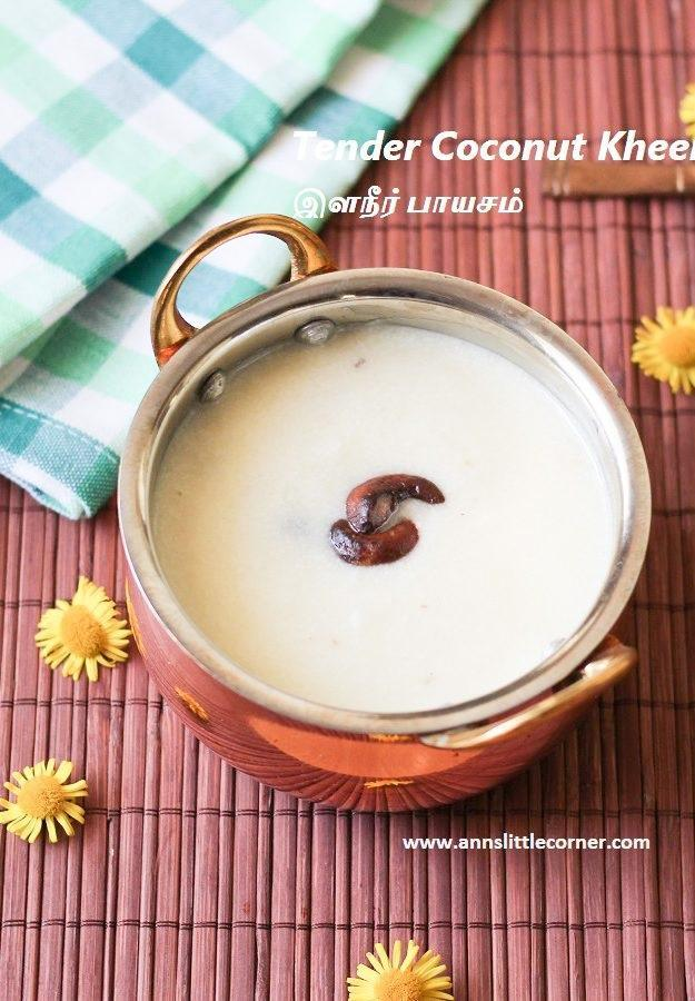 Tender Coconut Kheer / Elaneer Payasam