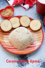 Coconut Rava Upma / Sooji Upma