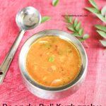 Poondu Puli Kuzhambu / Garlic Tamarind Gravy