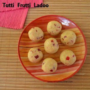 Rava Ladoo – with Condensed Milk | Tutti Frutti Ladoo