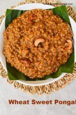 Wheat Jaggery Pongal
