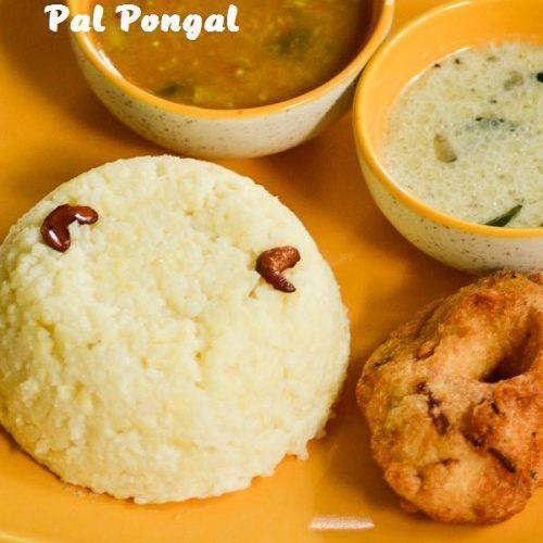 Pal Pongal / Milk Pongal