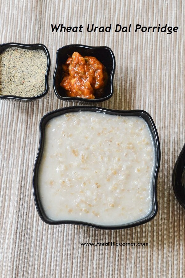Wheat Urad Dal Porridge