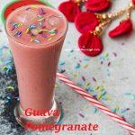 Guava Pomegranate Smoothie