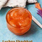 Lychee Sharbath