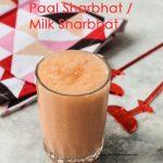 Paal Sharbath / Milk Sharbath