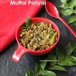 Drumstick flower Egg Stir Fry / Murungai Poo Muttai Poriyal