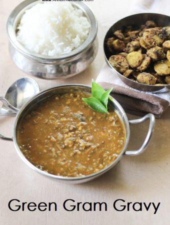 Green Gram Gravy / Pachai Payaru Kuzhambu