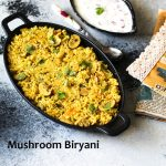 Mushroom Biryani / Kalan Biryani