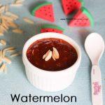 WaterMelon Halwa