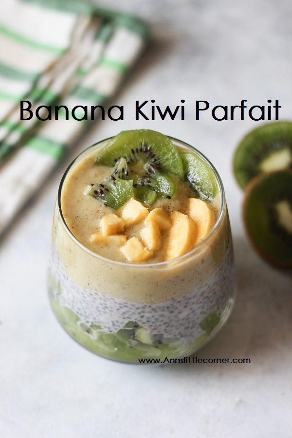 Kiwi Banana Parfait