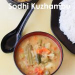 Sodhi kuzhambu / Mix vegetable Gravy