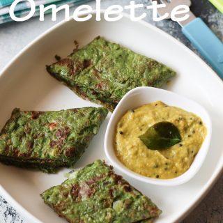 Green Omelette / Palak Omelette / Spinach Omelette