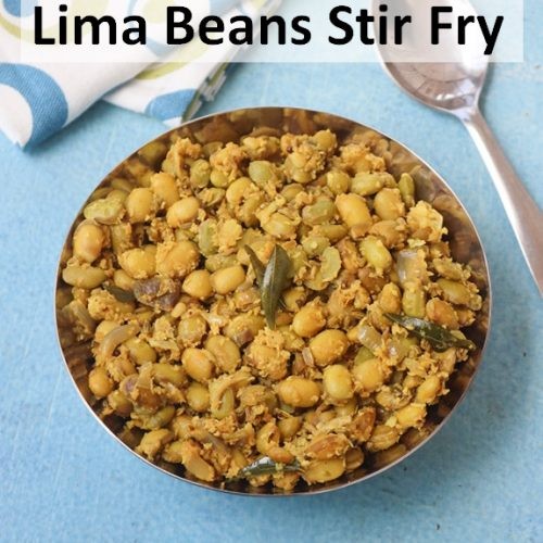 Mochai Poriyal / Mochai stir fry / Avarai payaru fry / Lima Beans Stir Fry